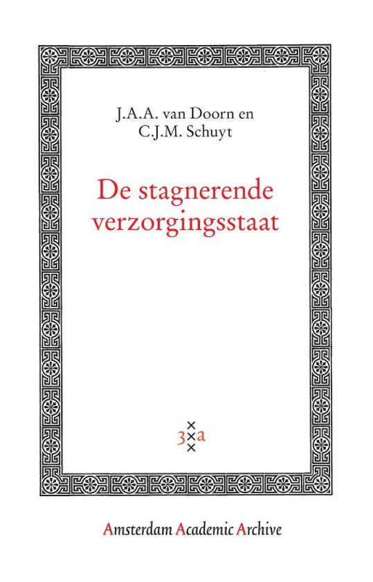 Amsterdam Academic Archive De stagnerende verzorgingsstaat