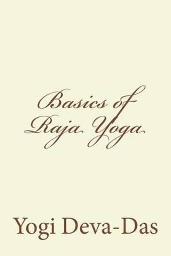 Basics of Raja Yoga