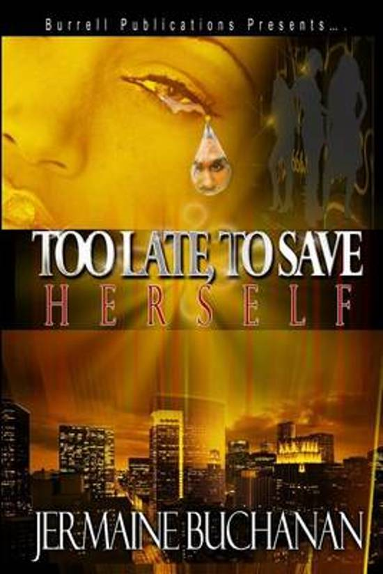Too Late to Save Herself