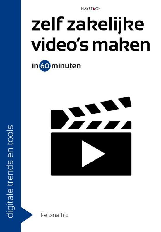 Zelf zakelijke video's maken in 60 minuten