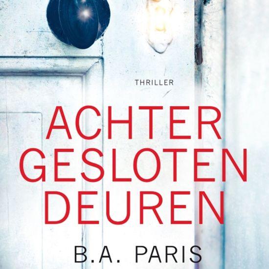 Boek cover Achter gesloten deuren van B.A. Paris (Onbekend)