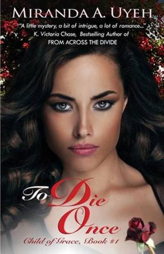 To Die Once