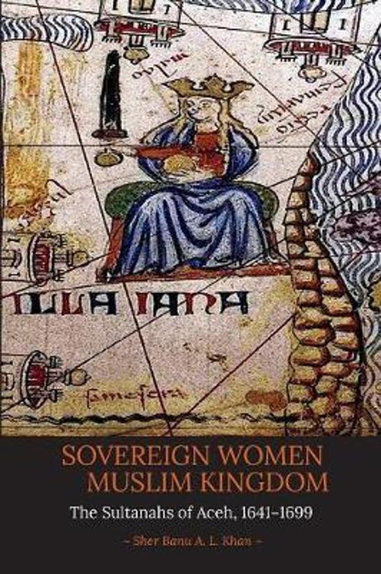 Sovereign Women in a Muslim Kingdom