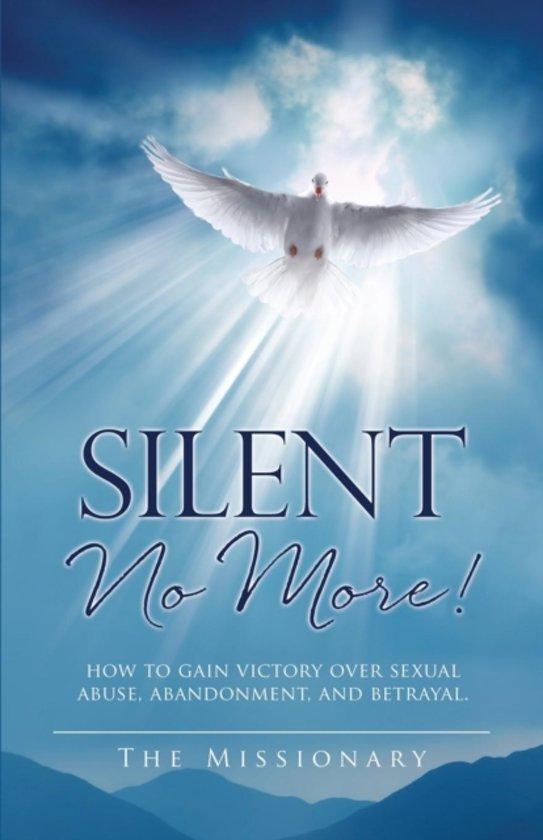 Silent No More!