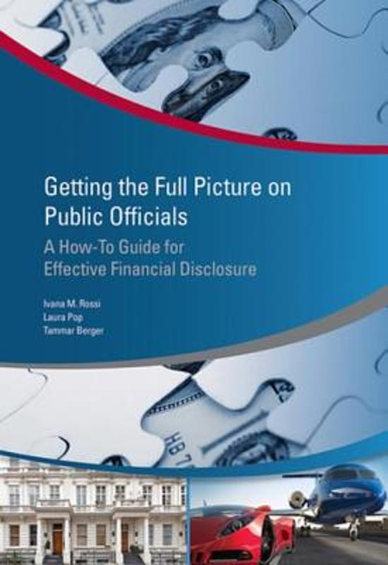 Getting the Full Picture on Public Officials: A How-to Guide for Effective Financial Disclosure