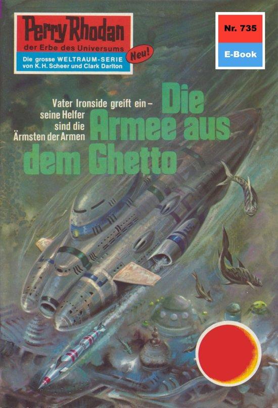 Perry Rhodan 735: Die Armee aus dem Ghetto