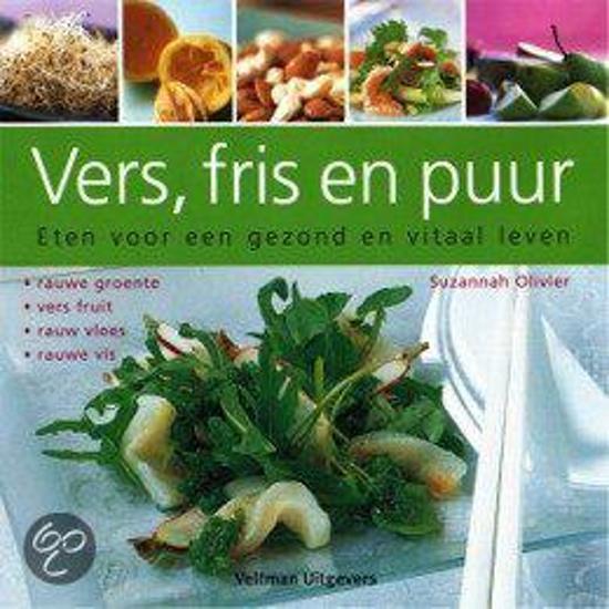 Boek cover Vers, Fris En Puur van Suzannah Olivier (Hardcover)