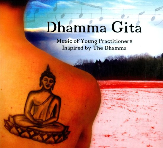 Dhamma Gita: Music of Young Practitioners Inspired by the Dhamma