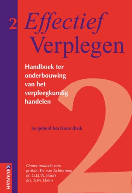 Effectief Verplegen / 2 Handboek ter onderbouwing van het verpleegkundig handelen