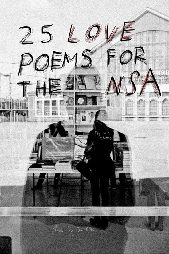 Boek cover 25 Love Poems for the NSA van Iain S. Thomas (Onbekend)
