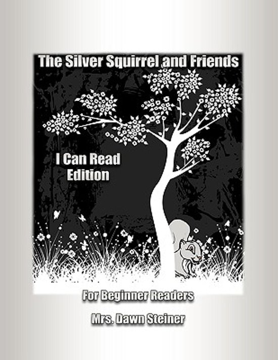 Silver Squirrel and Friends I Can Read Edition
