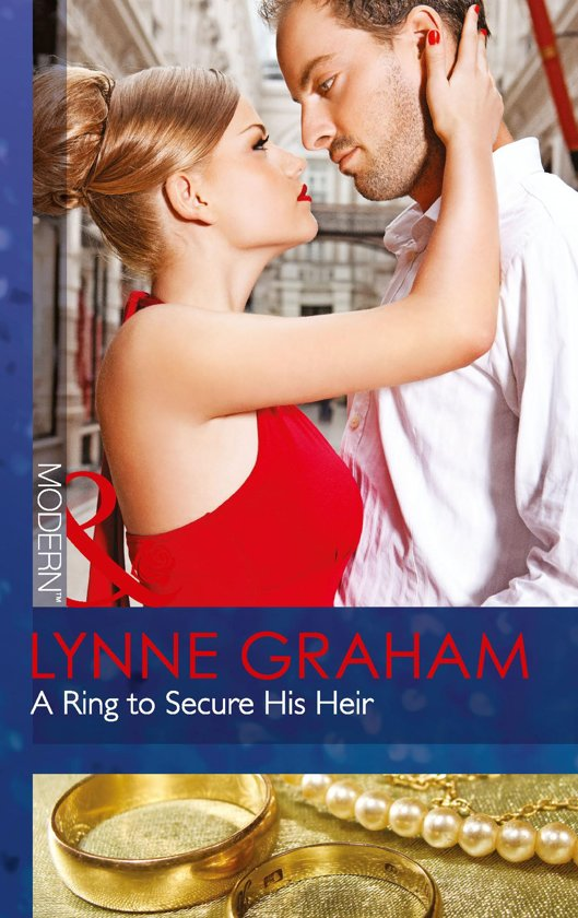 A Ring to Secure His Heir (Mills & Boon Modern)