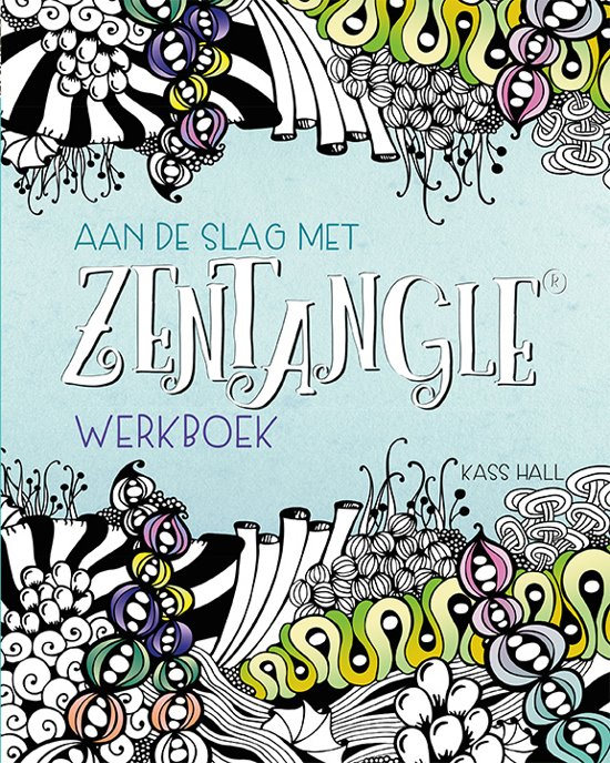 Aan de slag met Zentangle Werkboek