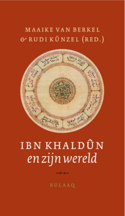 Ibn Khaldûn En Zijn Wereld