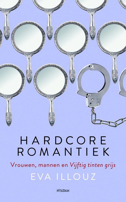Cover van het boek 'Hardcore romantiek' van Eva Illouz