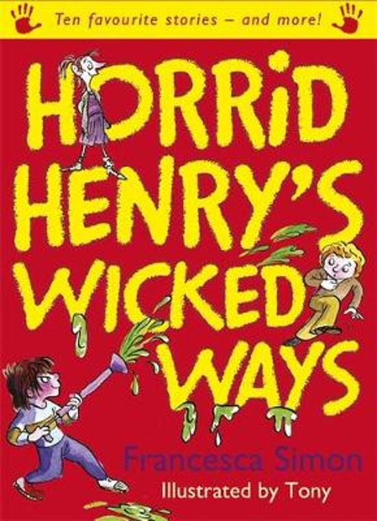 Bol horrid henrys wicked ways francesca simon horrid henrys wicked ways expocarfo Choice Image