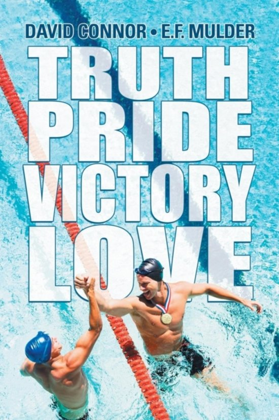 Truth, Pride, Victory, Love