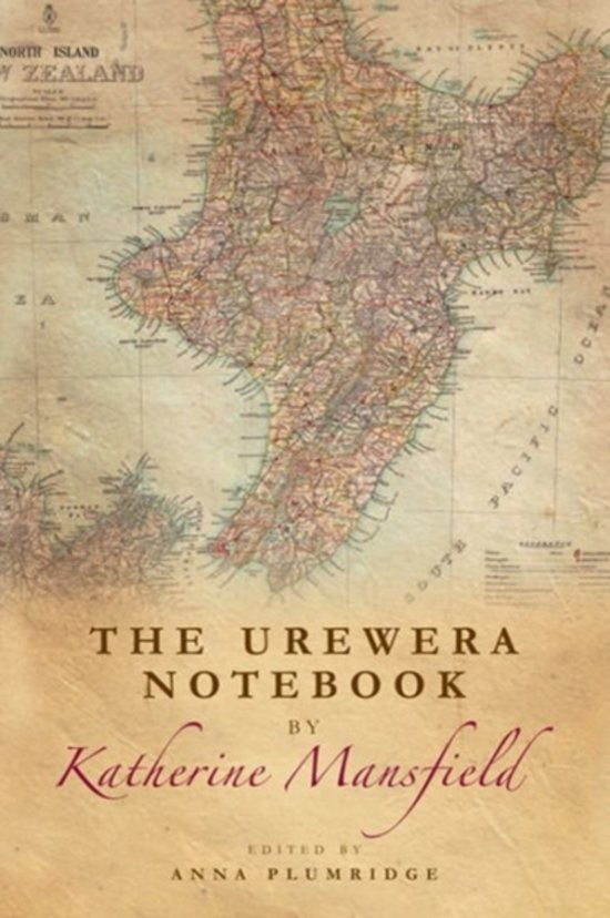The Urewera Notebook by Katherine Mansfield