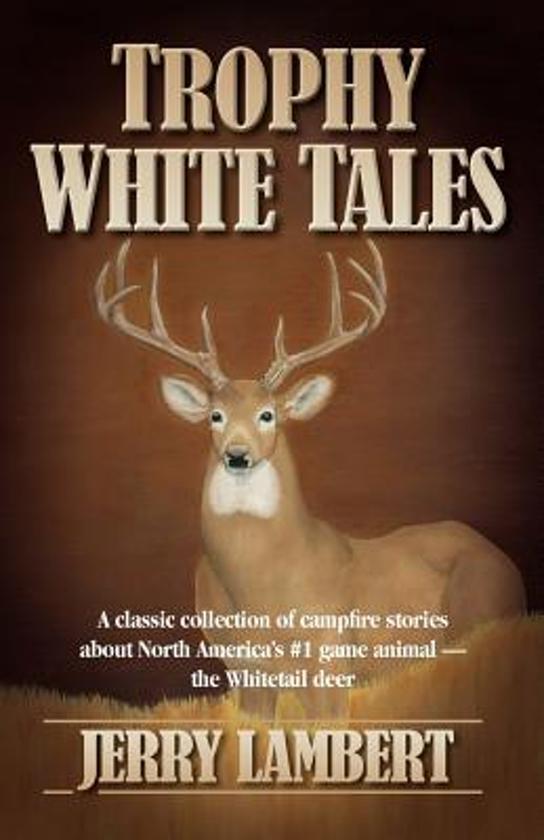 Trophy White Tales