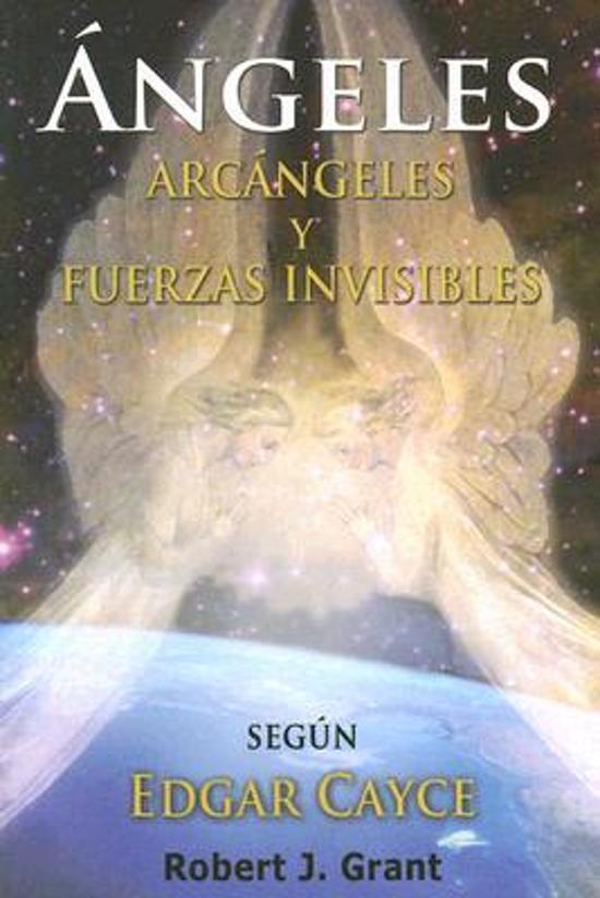 Bolcom Angeles Arcangeles Y Fuerzas Invisibles Robert J Grant