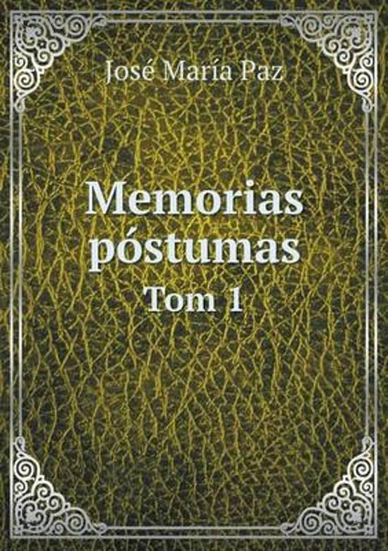 Memorias Postumas Tom 1