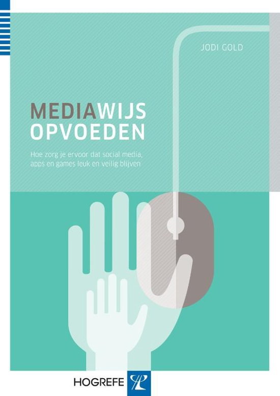 Mediawijs opvoeden