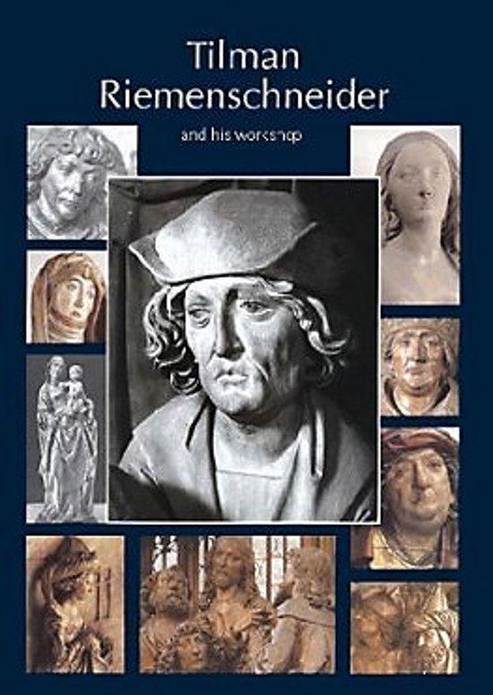 Tilman Riemenschneider. The Sculptor and