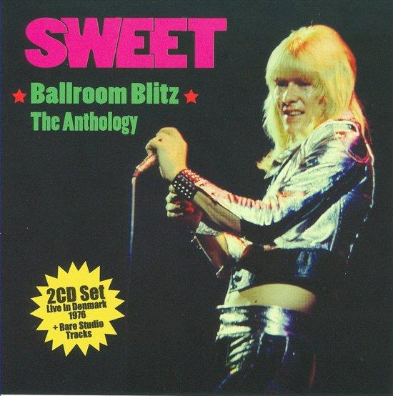 Ballroom Blitz-The Anthology