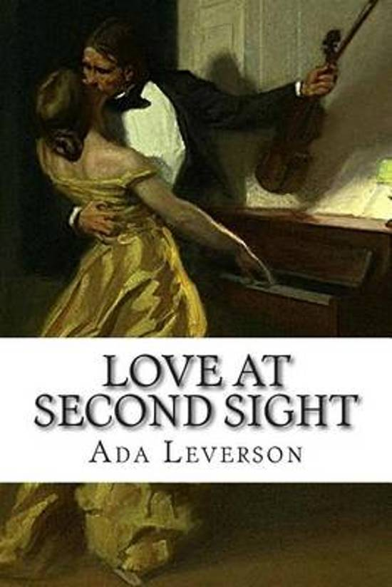 Bolcom Love At Second Sight Ada Leverson 9781502483386 Boeken