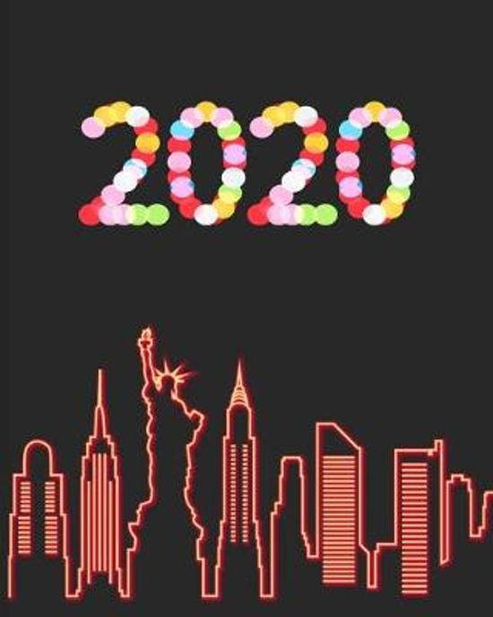 2020: January 1st - December 31st 2020 - Weekly and Monthly Planner - Organizer Schedule Journal for 2020 - NYC Skyline Neon