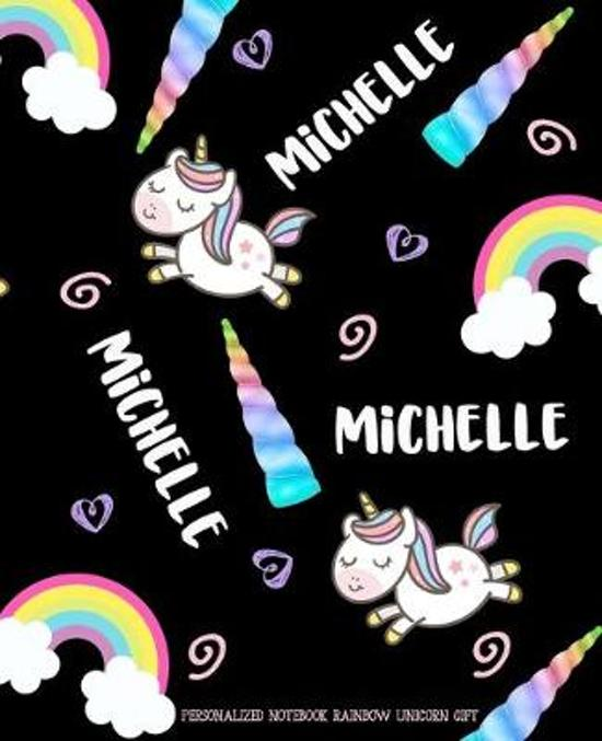 Michelle Personalized Notebook Rainbow Unicorn Gift: Wide Ruled Lined Composition Notebook Journal 7.5x9.25 100 Pgs