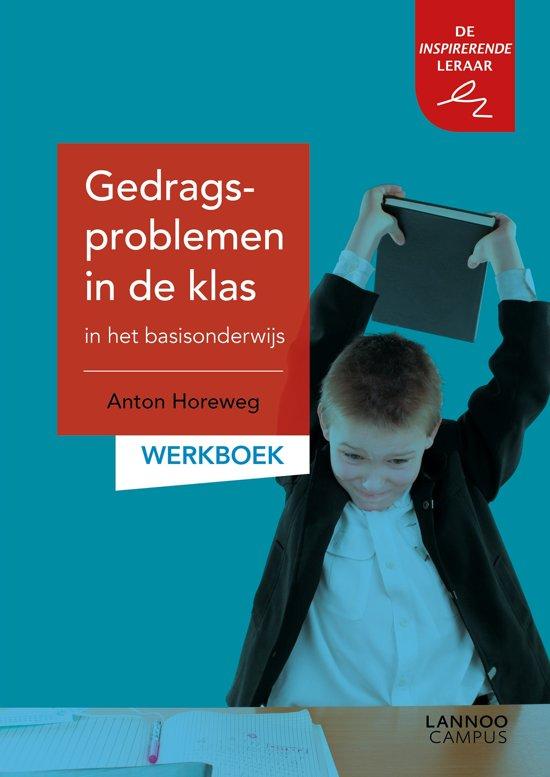 Gedragsproblemen in de klas in het basisonderwijs Werkboek