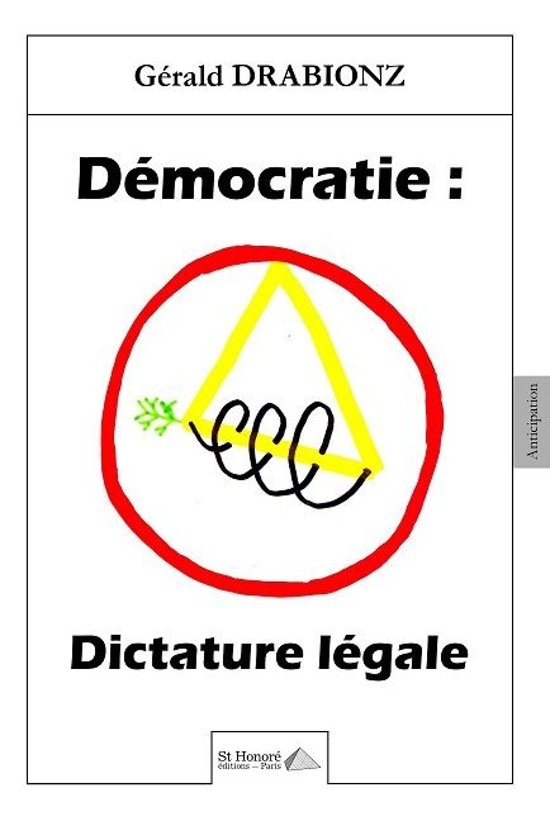 Démocratie : Dictature légale
