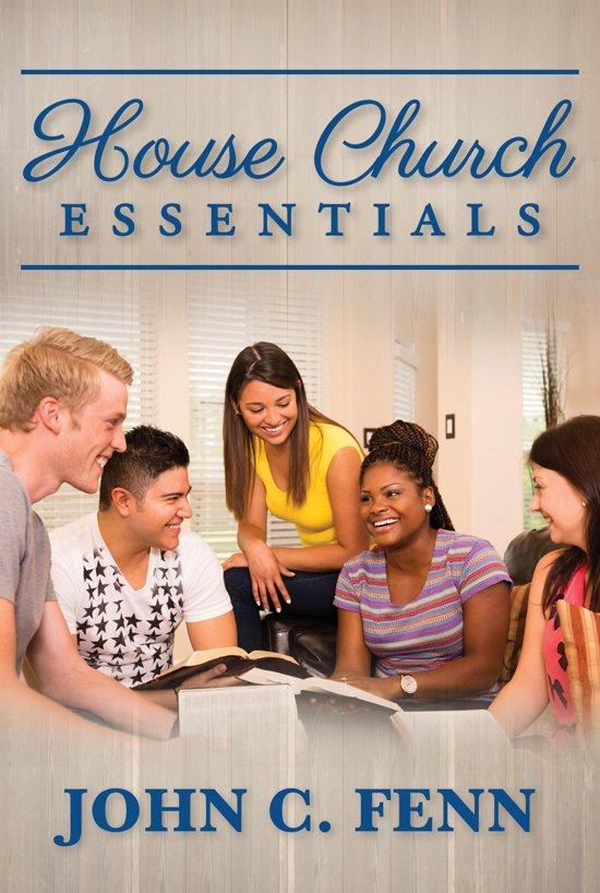 House Church Essentials