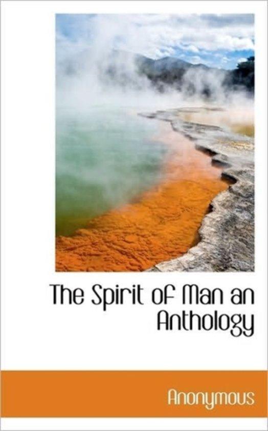 The Spirit of Man an Anthology