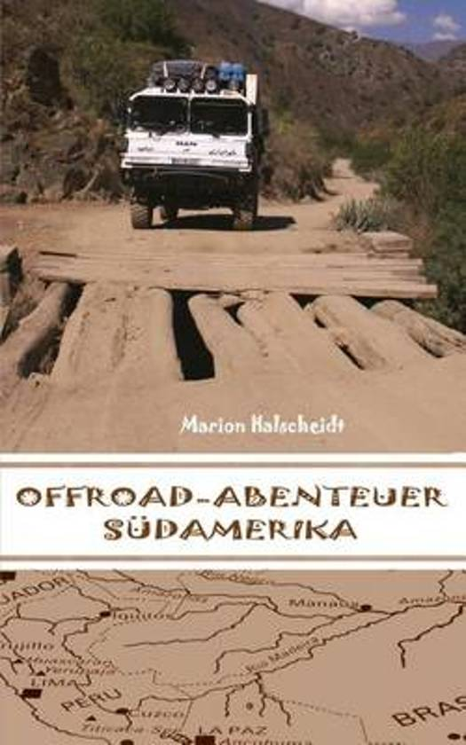 Offroad-Abenteuer S damerika