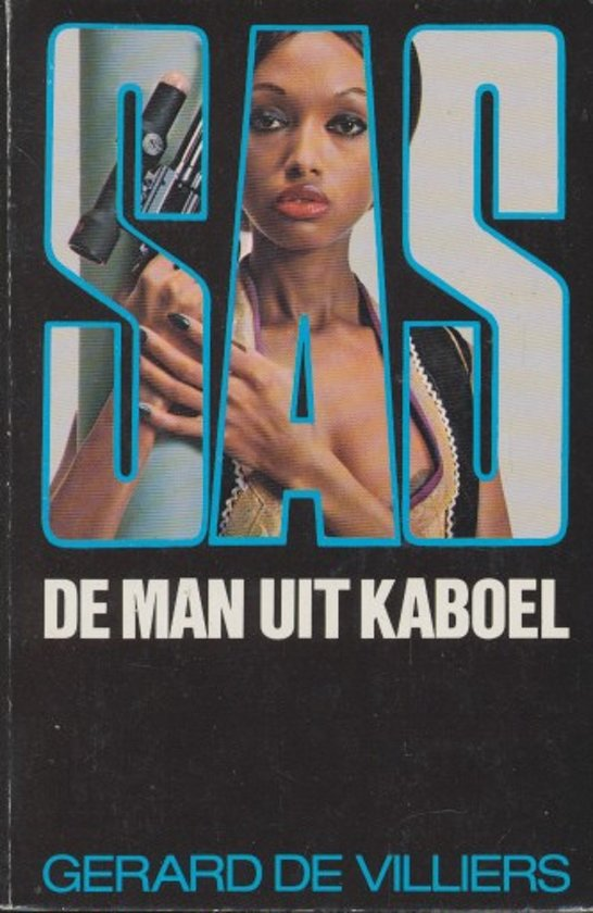 SAS - De man uit kaboel - de Villiers  