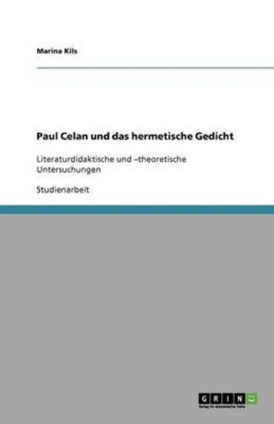 Bolcom Paul Celan Und Das Hermetische Gedicht Marina
