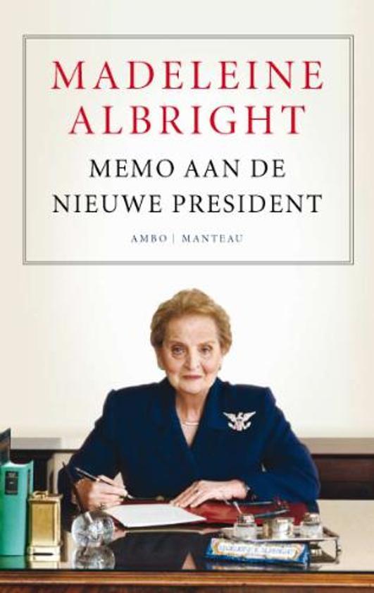 Boek cover Memo Aan De Nieuwe President van Madeleine Albright (Onbekend)
