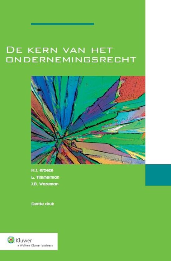 Boek cover De kern van het ondernemingsrecht van M.J. Kroeze (Onbekend)
