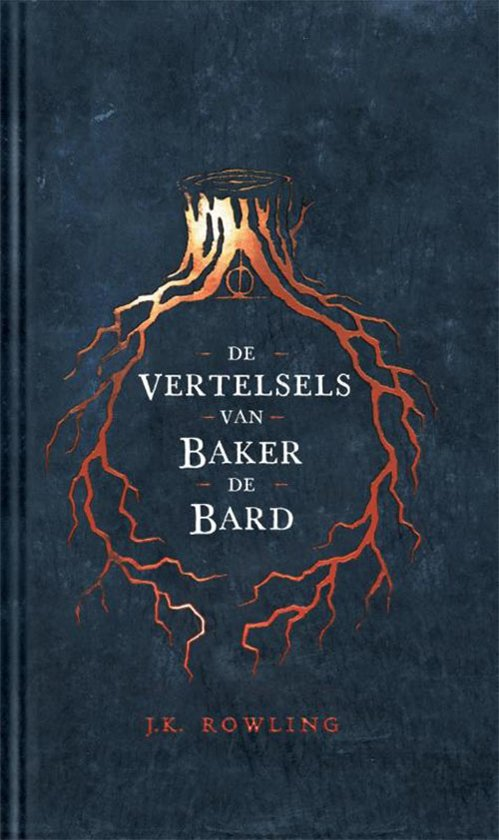 Boek cover De Vertelsels van Baker de Bard van J.K. Rowling (Hardcover)