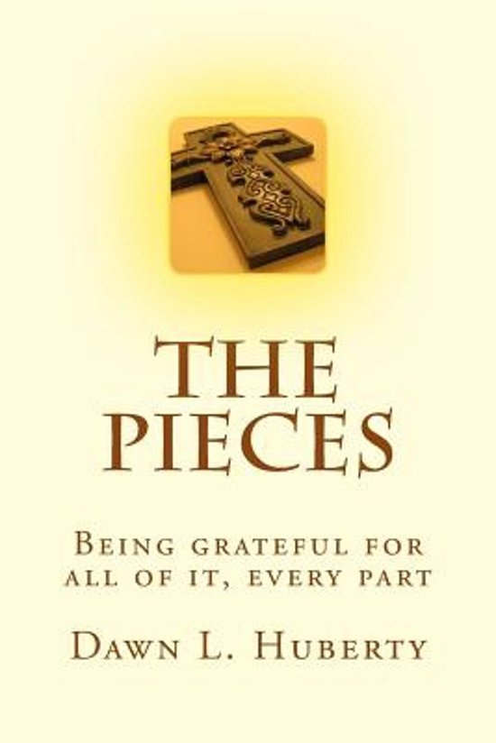Image result for the pieces, the book, Dawn L. Huberty