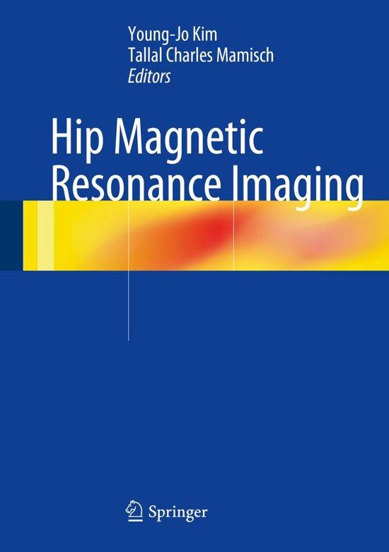 Hip Magnetic Resonance Imaging