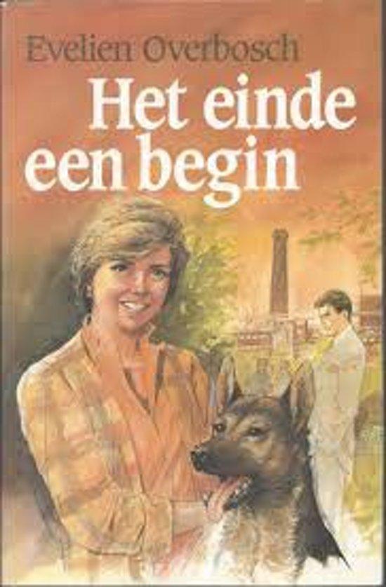 EINDE EEN BEGIN, HET - Evelien Overbosch pdf epub