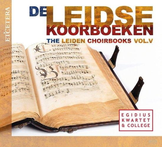 Leiden Choirbooks Vol. V