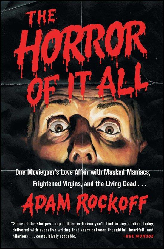 Bolcom The Horror Of It All Adam Rockoff 9781476761879 Boeken