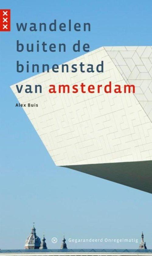 Boek cover Wandelen buiten de binnenstad van Amsterdam van Alex Buis (Paperback)