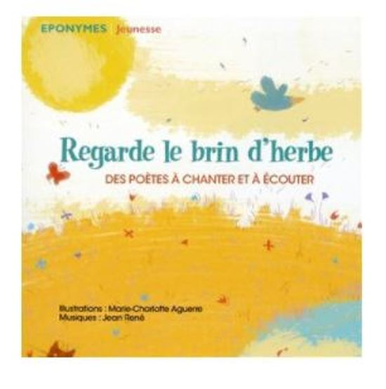 Rene Jean / Regarde Le Brin Dherbe