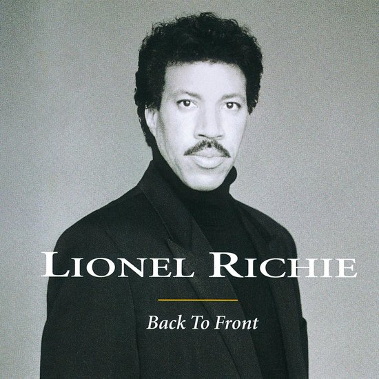 CD cover van Back To Front van Lionel Richie