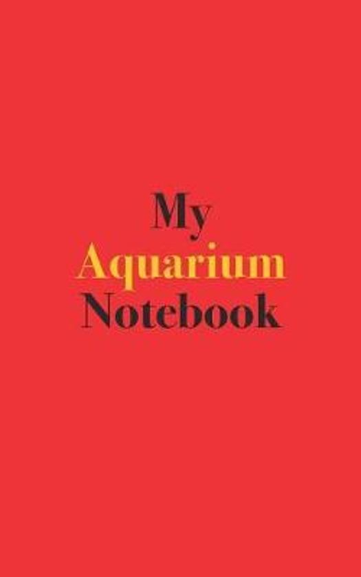 My Aquarium Notebook
